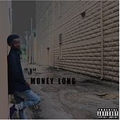Money Long by J.