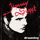 Dreaming by Jimmy Sweet