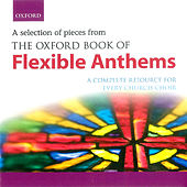 The Oxford Book of Flexible Anthems de Oxford University Press Music