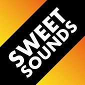 Sweet Sounds by Various Artists