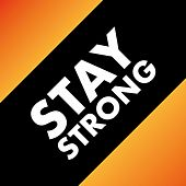 Stay Strong von Various Artists