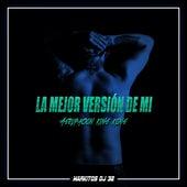 La Mejor Versión De Mi by Markitos Dj 32