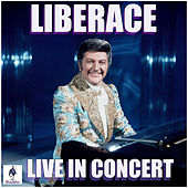 Liberace Live in Concert (Live) by Liberace