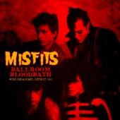 Ballroom Bloodbath von Misfits
