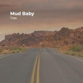 Mud Baby by Tree