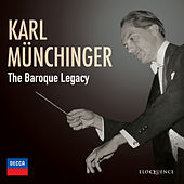 Karl Münchinger – The Baroque Legacy von Karl Munchinger