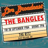 Live Broadcast - 28 September 1984  The Ritz, East Village NY di The Bangles