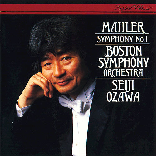 Mahler: Symphony No. 1 in D by Boston Symphony Orchestra