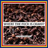 Where the Fuck Is Cravo? by Sausage