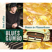 Down In Pianorleans - Blues Gumbo von Jan Luley