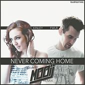 Never Coming Home (Mooij Remix) di Kinley Fwlr