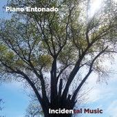Piano Entonado de Incidental Music