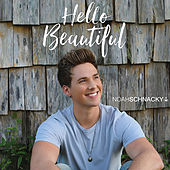 Hello Beautiful by Noah Schnacky