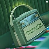 Melodic Hits on the Radio by Various Artists