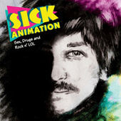 Sex, Drugs and Rock n' LOL by Sick Animation