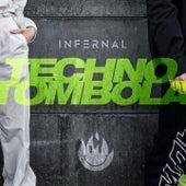 Techno Tombola von Infernal