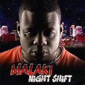 Night Shift di Malaki