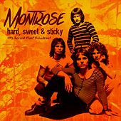 Hard, Sticky & Sweet de Montrose