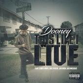 This Life I Live von Dooney253