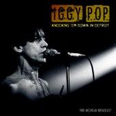 Knocking 'Em Down in Detroit von Iggy Pop