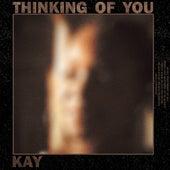 Thinking Of You von Kay