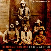 High Plains Drifters by The Marshall Tucker Band