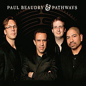 Paul Beaudry & Pathways de Paul Beaudry