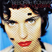 My Third Husband by Deborah Conway