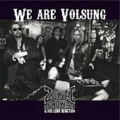 We Are Volsung by Zodiac Mindwarp