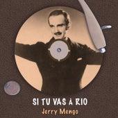 Si tu vas à Rio de Jerry Mengo