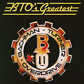 BTO's Greatest de Bachman-Turner Overdrive