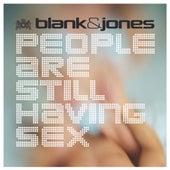 People Are Still Having Sex by Blank & Jones