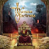 Reign of Gold by Human Fortress