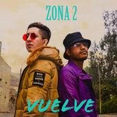 Vuelve di Zona2