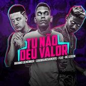 Tu Não Deu Valor (Remix) de Brunno Demenor & LukinhaNovamente