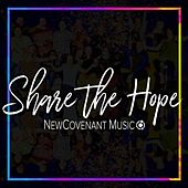 Share the Hope de New Covenant Music