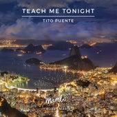 Teach Me Tonight (feat. Zoot Sims) de Tito Puente