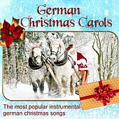 German Christmas Carols, the most popular instrumental german christmas songs di Christmas Carols Collection
