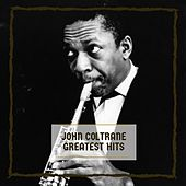Greatest Hits by John Coltrane