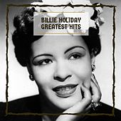 Greatest Hits by Billie Holiday