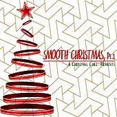 Smooth Christmas, Pt. 1 by Various Artists