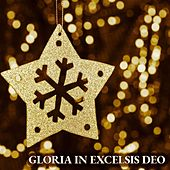 Gloria in Excelsis Deo von Various Artists