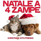 Natale a 4 Zampe (Christmas With Friends) by Various Artists