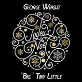 Joyeux Noël by George Wright