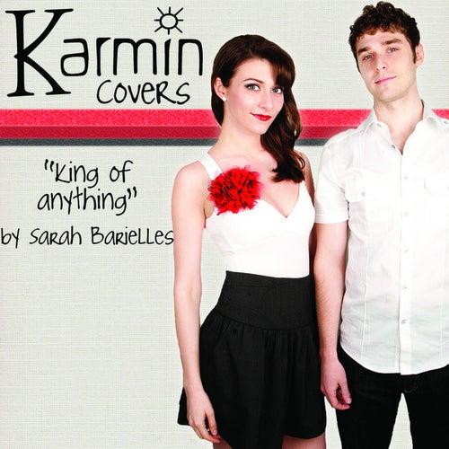 King of Anything [originally by Sara Bareilles] - Single by Karmin