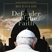 Defender of the Faith (Original Documentary Soundtrack) by Ali N. Askin
