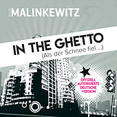 In the Ghetto (Als der Schnee fiel ...) by Detlef Malinkewitz