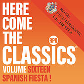 Here Come the Classics, Vol. 16: Spanish Fiesta! by Royal Philharmonic Orchestra