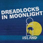 Dreadlocks In Moonlight - Island 50 Reggae by Various Artists