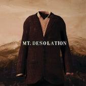 Mt. Desolation by Mt. Desolation